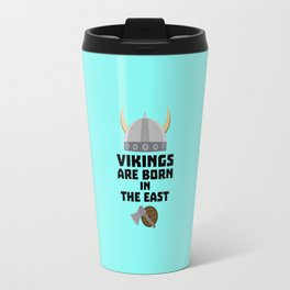 Vikings are born in the East T-Shirt Dxli7 Travel Mug