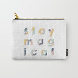 Stay Magical Carry-All Pouch
