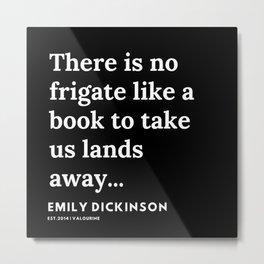 92   | Emily Dickinson Quotes | 191130 Black Metal Print