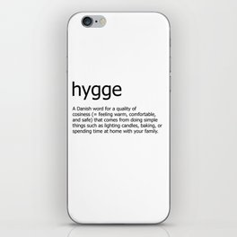 Hygge definition iPhone Skin