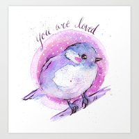 you are so loved Art Prints featuring Loved by Yasmina Creates