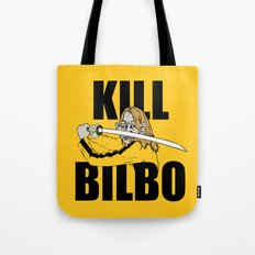 Kill Bilbo Tote Bag