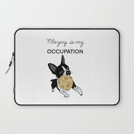 Play is my Occupation Boston Laptop Sleeve