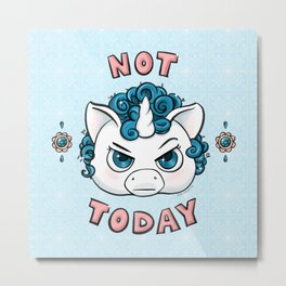 Not Today Angry Unicorn Metal Print