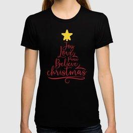 Xmas Joy Love Peace Believe Christmas T-shirt