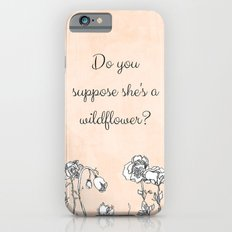 WILDFLOWER // ALICE IN WONDERLAND QUOTE Slim Case iPhone 6