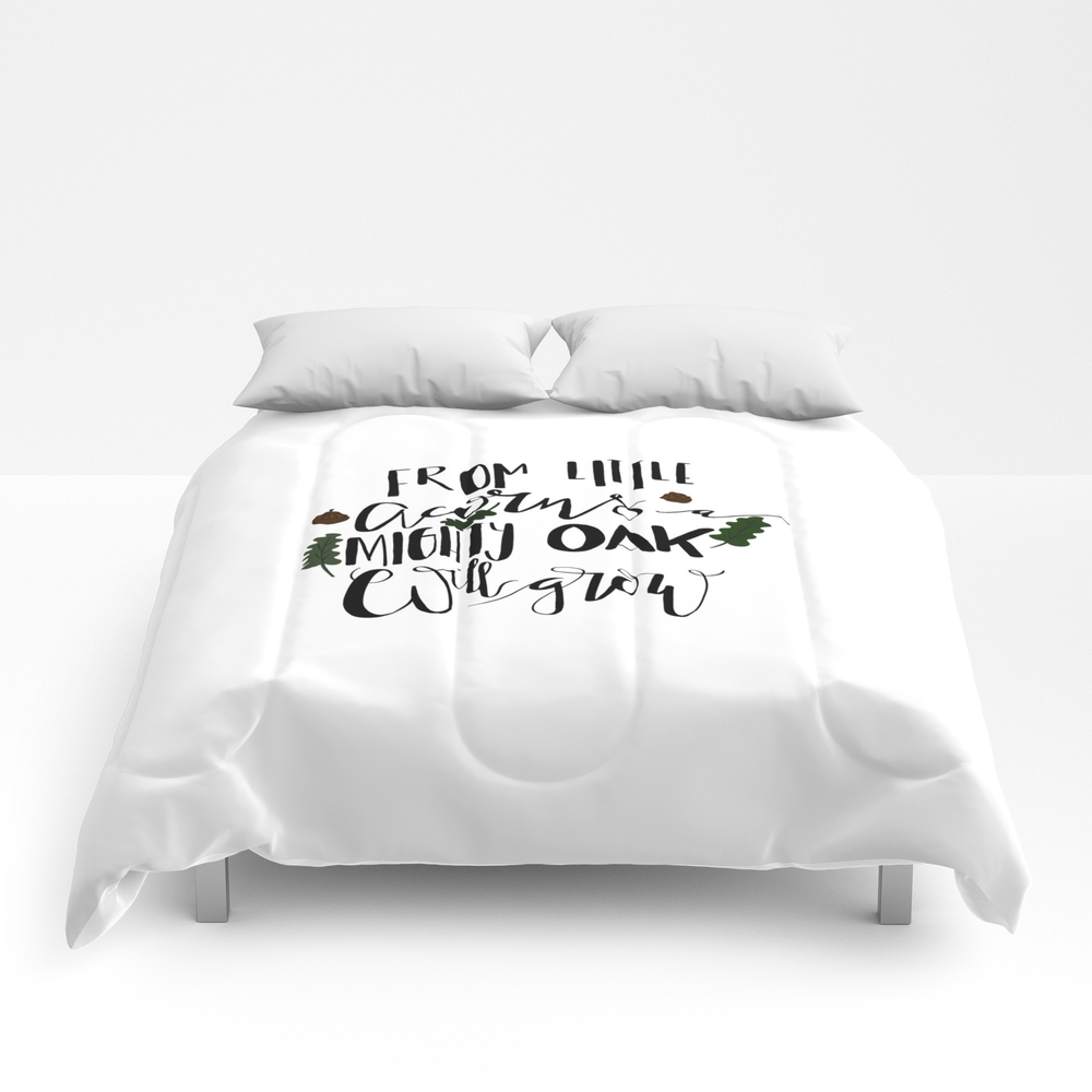 From Little Acorns A Mighty Oak Will Grow Comforter by Podartist CMF8900344