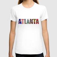 atlanta T-shirts featuring ATLANTA by Mental Activity