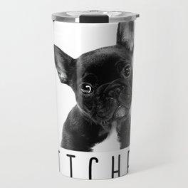 Bonjour Bitches T Shirt Funny French Bulldog Dog Lover Gift Travel Mug