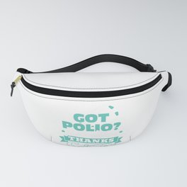 Vaccinate Vaccine Funny Sarcastic design - Thanks Science Fanny Pack