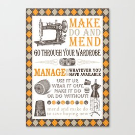 Make Do and Mend Canvas Print