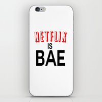 netflix iPhone & iPod Skins featuring Netflix Is Bae by Poppo Inc.