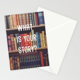 What is your story? Stationery Cards