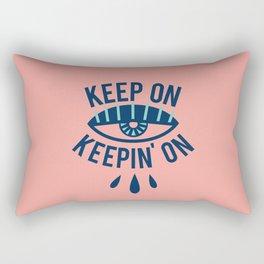 Keep On Keepin' On Rectangular Pillow