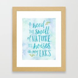I Need the Smell of Nature [in Blue] Framed Art Print