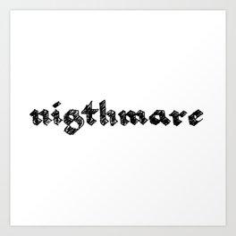 nigthmare Art Print