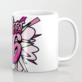 Comic Book Pop Art SWEET 16 Coffee Mug