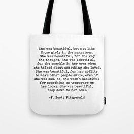 She Was Beautiful F Scott Fitzgerald quote Tote Bag
