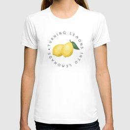 Turning Lemons Into Lemonade T-shirt