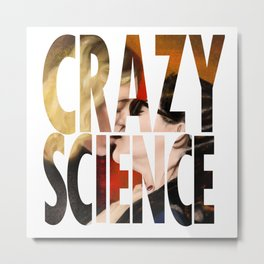 Crazy Science Metal Print
