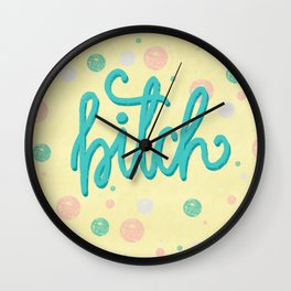 Pardon my French - Bitch | Digital hand lettering art Wall Clock