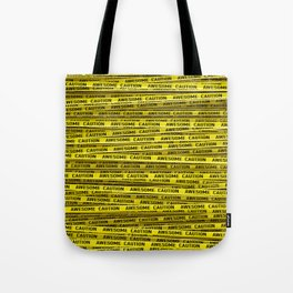 AWESOME, use caution / 3D render of awesome warning tape Tote Bag