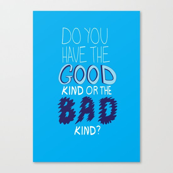 What People Say (Diabetes Edition) Do you have the good kind of the bad kind? Canvas Print