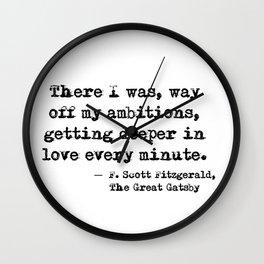 Deeper in love - F Scott Fitzgerald Wall Clock