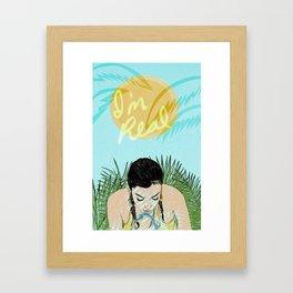 I'm Real Framed Art Print
