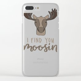 I Find You Amoosing Clear iPhone Case