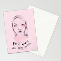 Your pain is my pain Stationery Cards
