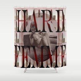 Hard Femme - Pin Up Girl Shower Curtain