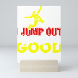 Skydiving I Jump Out of Perfectly Good Airplanes Skydiver Mini Art Print