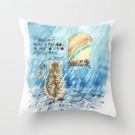 stand a little rain Throw Pillow