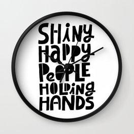 shiny happy people x typography Wall Clock
