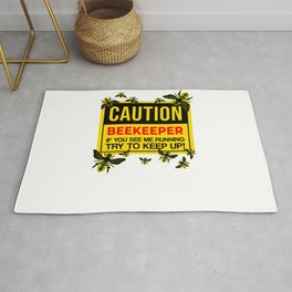 Caution Beekeeper If You See Me Running Try To Keep Up For Beekeeper Rug