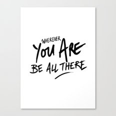 Be All There #2 Canvas Print