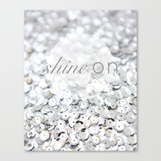 Shine ON Typography Print Canvas Print