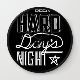 A Hard Day's Night Wall Clock