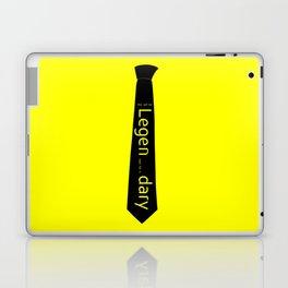Legen...dary Laptop & iPad Skin