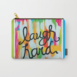 Laugh Hard Carry-All Pouch