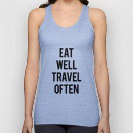 Eat Well Travel Often Unisex Tank Top