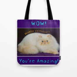 WOW! You're Amazing! Tote Bag