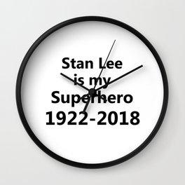 Stan Lee Is My Superhero Wall Clock