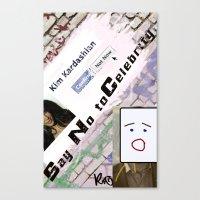 kim kardashian Canvas Prints featuring Say No to Celebrity - Kim Kardashian by artistically challenged