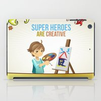 super heroes iPad Cases featuring Super Heroes Are Creative by youngmindz