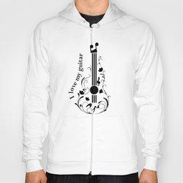 I love my guitar Hoody