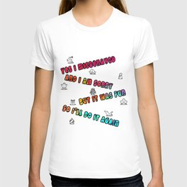 Yes I misbehaved but it was fun so I'll do it again funny xmas gift december 25 joyful Jesus yule jingle bells naughty nice T-shirt
