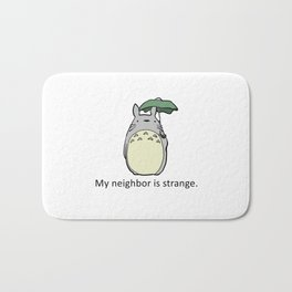 My Neighbor is Strange Bath Mat