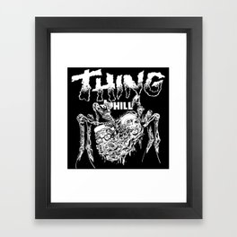 THING OF THE HILL Framed Art Print